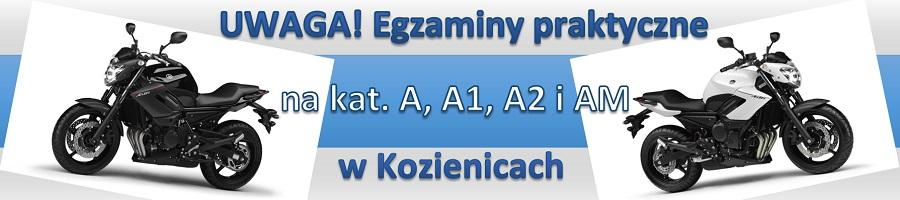 Uwaga!!! Egzaminy praktyczne na kat. A, A1, A2, i AM w Kozienicach!!!