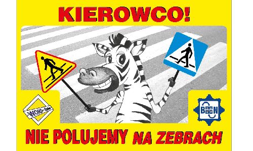 """Zapraszamy Ośrodki Szkolenia Kierowców do udziału w akcji """"Kierowco! Nie polujemy na zebrach"""""""